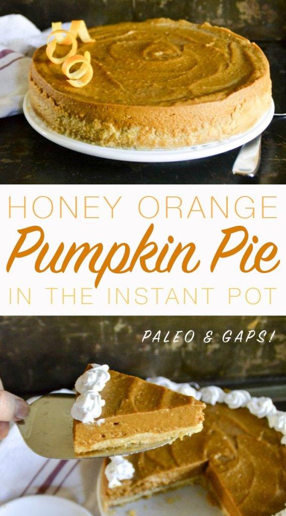Honey Orange Pumpkin Pie in the Instant Pot