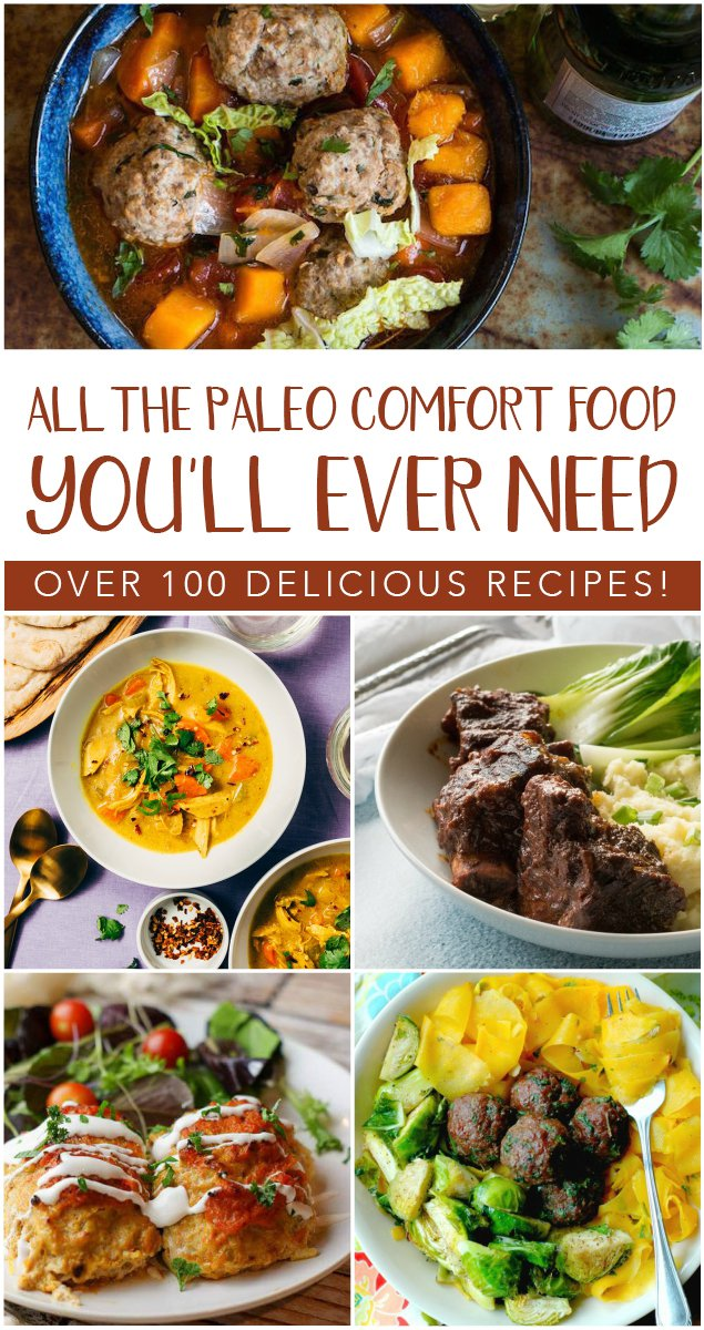 Craving a roast? pasta? a nice comforting casserole? How about a hearty stew or some seafood? All the paleo comfort food you'll ever need is contained here, my friends!#paleo #comfortfood #grainfree #dairyfree #realfood #glutenfree #recipe #beef #chicken #seafood #instantpot