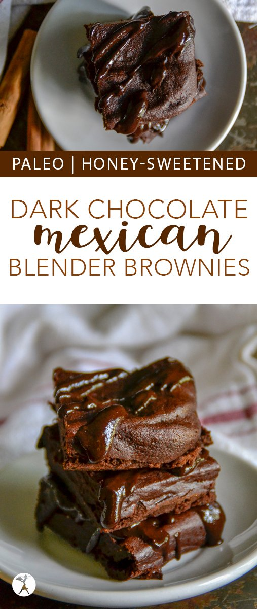 Spice up your brownie life with these decadent Dark Chocolate Mexican Blender Brownies! Easy, paleo, and only sweetened with honey, they're sure to satisfy your chocolate cravings! #paleo #glutenfree #grainfree #dairyfree #brownies #darkchocolate #chocolate #blender #mexican #mexicanchocolate #healthytreats #dessert