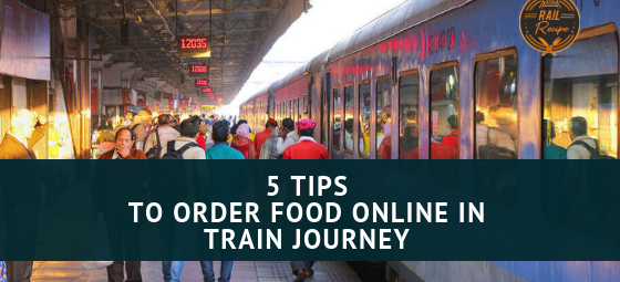 5 Tips to Order Food Online In Train Journey