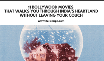 11 Bollywood Movies that Walks You through India's Heartland without Leaving Your Couch