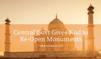Central Govt Gives Nod to Re-Open Monuments From July 7
