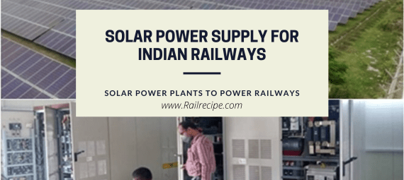 Renewable Power Supply For Indian Railways