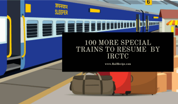 100 More Special Trains to Resume By IRCTC