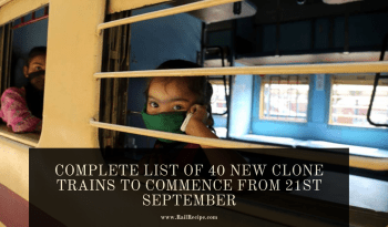 Complete List of 40 New Clone Trains To Commence From 21st September