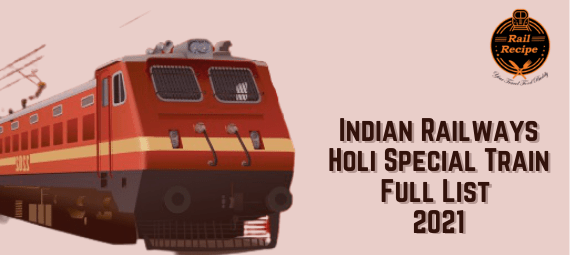Indian Railways Holi Special Train Full List 2021