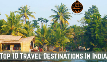 Top 10 Travel Destinations In India