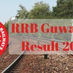 RRB Guwahati Results 2017