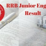 RRB Junior Engineer (JE) Results 2017-18