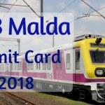 RRB Malda Admit Card 2018