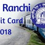 RRB Ranchi Admit Card 2018