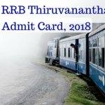 RRB Thiruvananthapuram Admit Card 2018