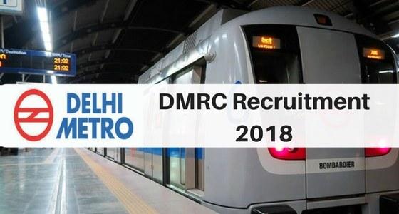 Dmrc Recruitment 2018 Apply Online For Delhi Metro Jobs At