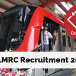 LMRC Recruitment (Lucknow Metro) 2018
