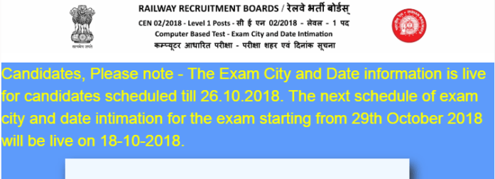 RRB Exam Center Link 2018 Live now for till 26th October CBT Exam