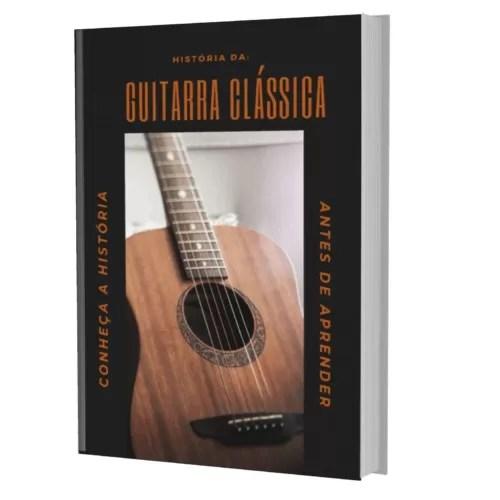 História Da Guitarra Clássica Conheça Antes Aprender 2020