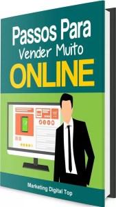 Passos Para Vender Muito Online