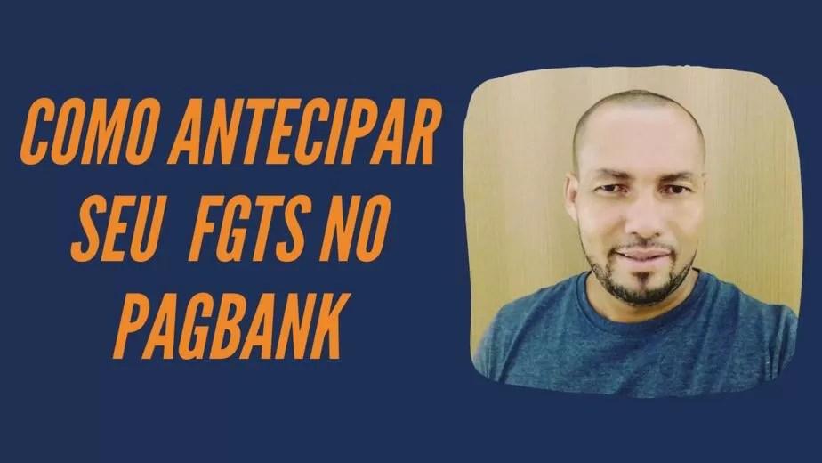 Read more about the article Como antecipar seu FGTS no Pagbank
