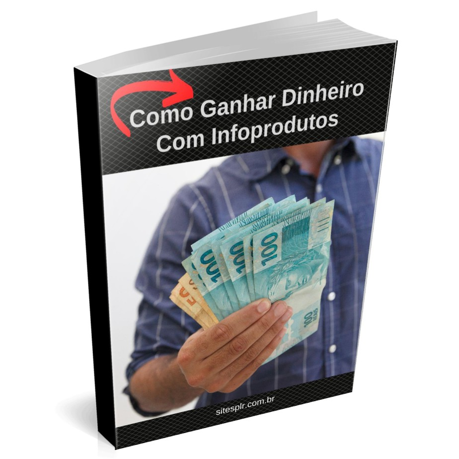 Ganhar dinheiro com infoprodutos