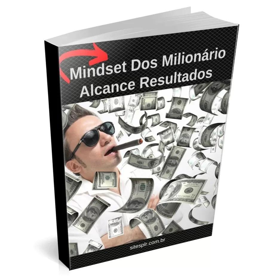 Mindset dos milionário alcance resultados incríveis