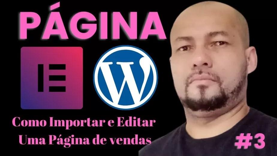 "Como Importar e Editar Pagina de Vendas No Elementor: Página de vendas Elementor ""Parte 3"""