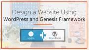 How to Design a Website Using WordPress and Genesis Framework