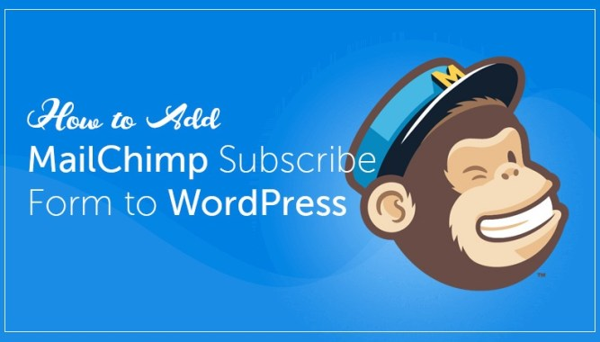 Add MailChimp Subscribe Form to WordPress