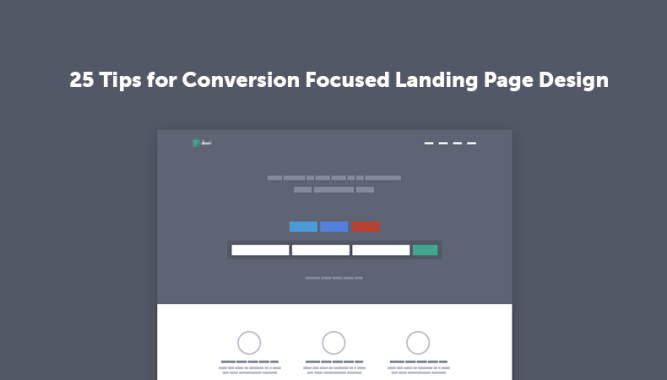 25 Tips for Conversion Focused Landing Page Design