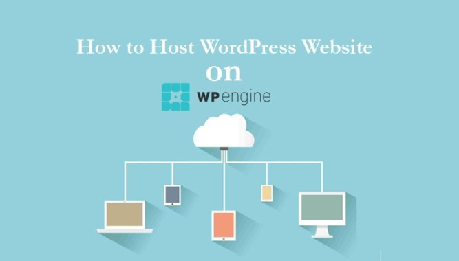 How to Host WordPress Website on WP Engine