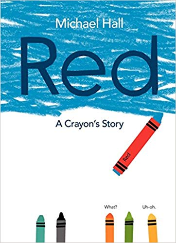 Red: A Crayon's Story Book Cover