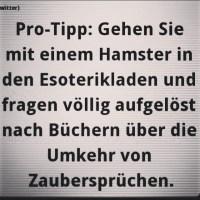 #protipp #hamster #esoterik #zauber #magie #zauberspruch #einhorn #regenbogen buch #blödsinn