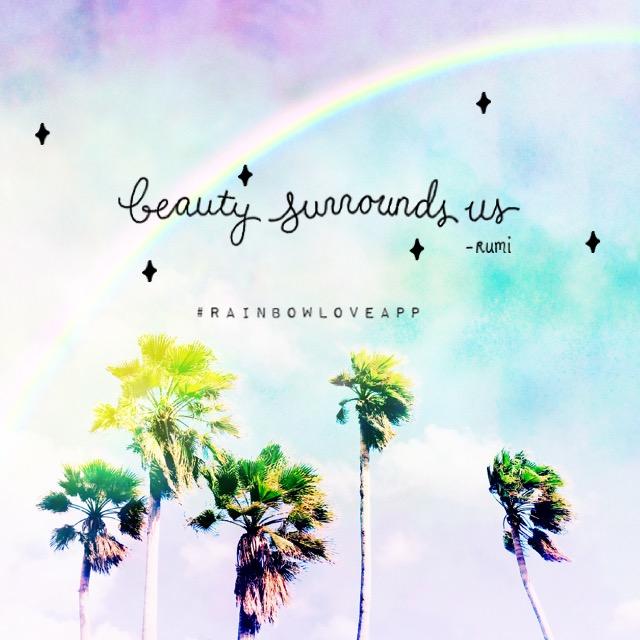 rainbow-love-app-yoga-asana-namaste-yogi-quotes-photo-cards-positivity-inspo-mindfulness-create-your-own-beauty-surrounds-us-rumi-rumi-quotes