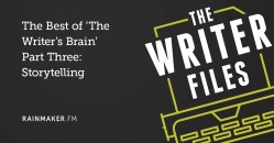 The Best of 'The Writer's Brain' Part Three: Storytelling