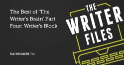 The Best of 'The Writer's Brain' Part Four: Writer's Block