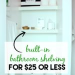 These shelves only cost $25 to make!! Plus, they are super simple to make! DIY Built-In Bathroom Shelving