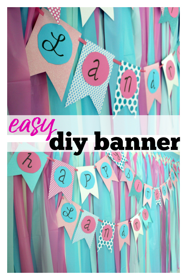 How to Make Homemade Banners for Parties -  Rain on a Tin Roof