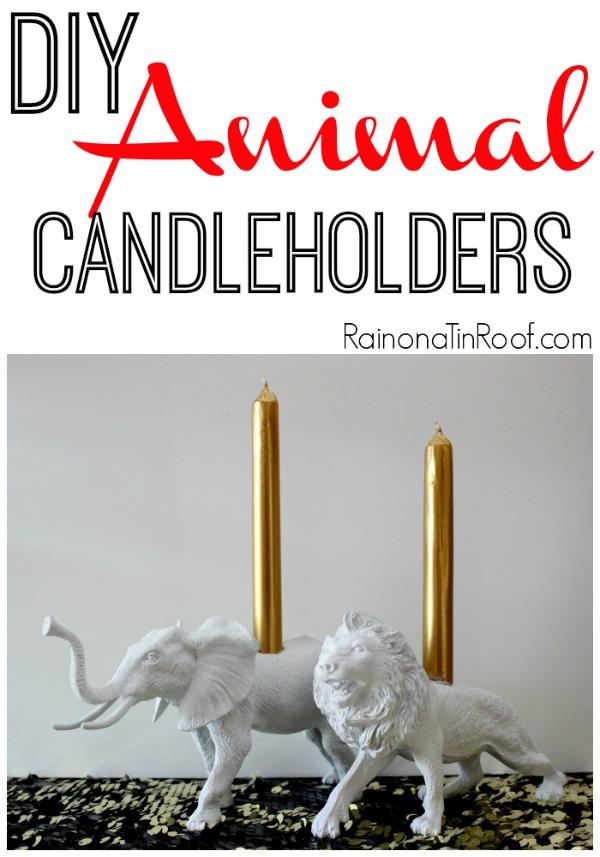 DIY Animal Candleholders via RainonaTinRoof.com