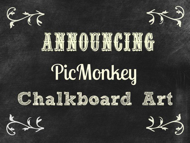 How to use picmonkey to make chalkboard art