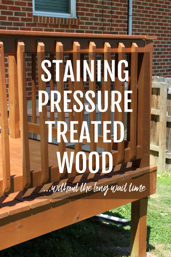 Tips for Staining Pressure Treated Wood on a New Deck - Rain on a Tin Roof