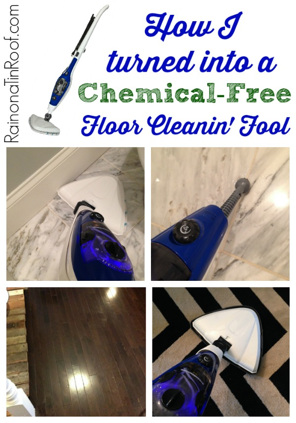 How I turned into a Chemical-Free Floor Cleanin' Fool via RainonaTinRoof.com #steamclean #steammachineplus #homeright