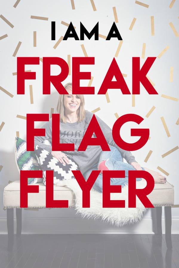 Freak Flag Flyer.