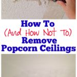How to Remove Popcorn Ceiling - and what not to do - Rain on a Tin Roof