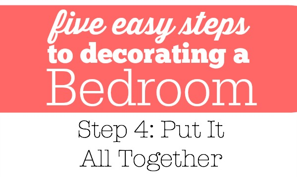 Steps for Decorating a Bedroom