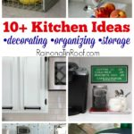 Full of easy to do ideas that are pretty, but also functional. 10+ Kitchen Ideas: Decorating, Organizing, Storage