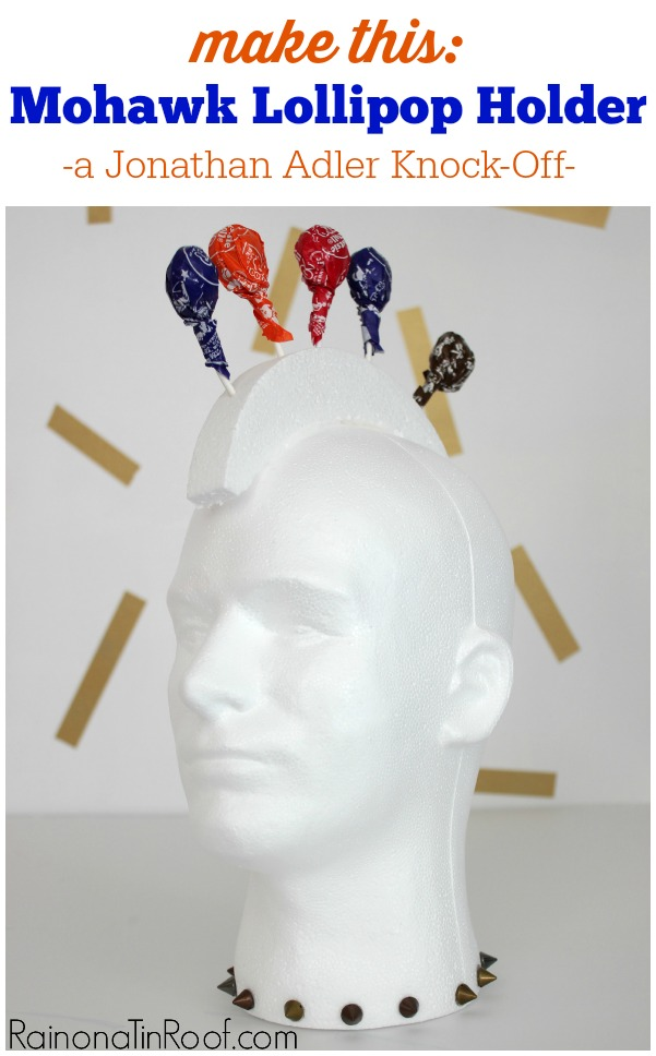 The Jonathan Adler version will cost you $98. This version will cost you $10. Mohawk Lollipop Holder - A Jonathan Adler Knock-Off
