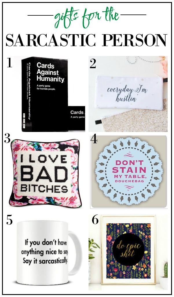 The Ultimate Holiday Gift Guide / Gift Ideas for the Sarcastic Person