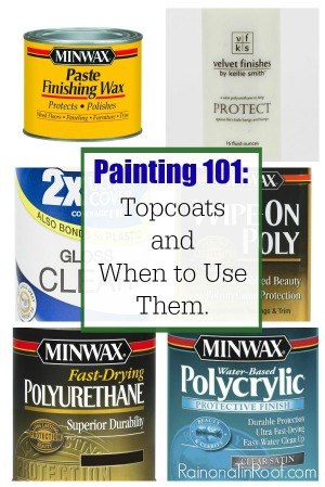 Painting Furniture - Top coats for painted furniture.