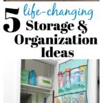 5 Simple Storage and Organization Ideas that are Life-Changing: Simple and affordable ideas to maximize storage and organize your home!