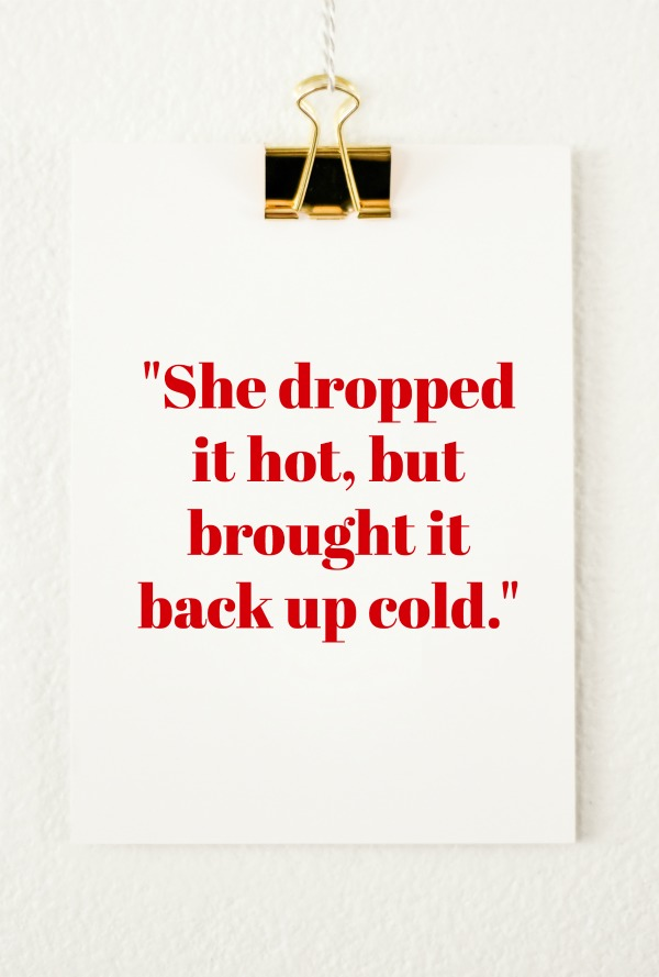 Freak Show Friday: She dropped it hot, but brought it back up cold.