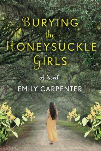 Latest Reads: Burying The Honeysuckle Girls by Emily Carpenter